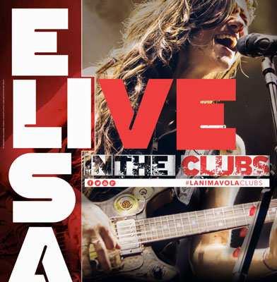 Elisa Gioca e Vinci anima vola Live in the Clubs